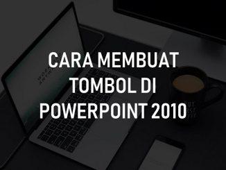 Membuat Tombol Di Powerpoint 2010
